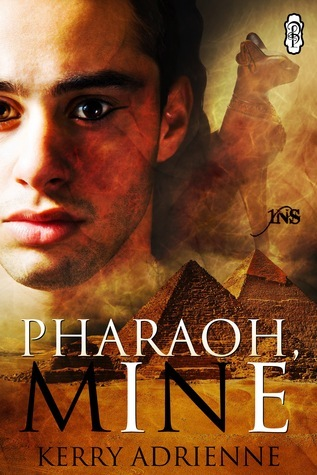 Pharaoh, Mine  by  Kerry Adrienne