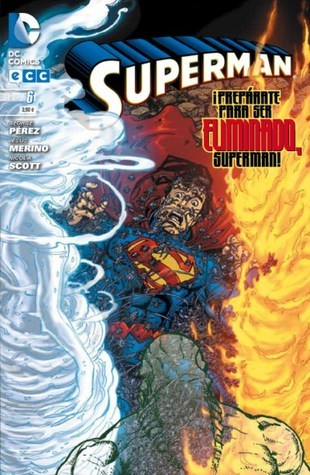 Superman 06 (Superman, #6) [Nuevo Universo DC]  by  George Pérez