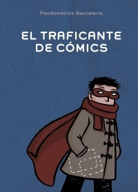 El traficante de cómics Pierdomenico Baccalario