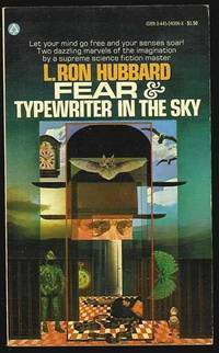 Fear   And   Typewriter In The Sky  by  L. Ron Hubbard