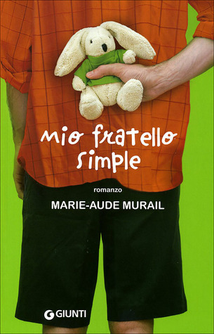 Mio fratello Simple  by  Marie-Aude Murail