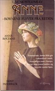 Børnene flyver fra reden(Anne of Green Gables, #8) L.M. Montgomery