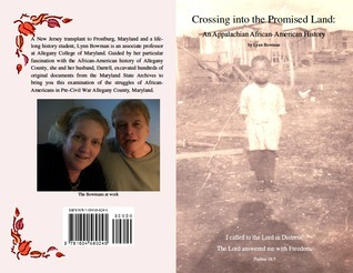 Crossing into the Promised Land: An Appalachian African-American History  by  Lynn Bowman
