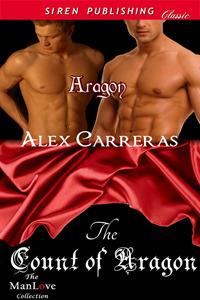 The Count of Aragon Alex Carreras