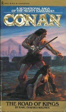 Conan: The Road of Kings Karl Edward Wagner