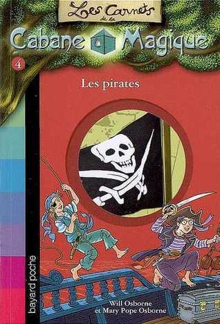 Les pirates (Les carnets de la cabane magique, #4) Will Osborne