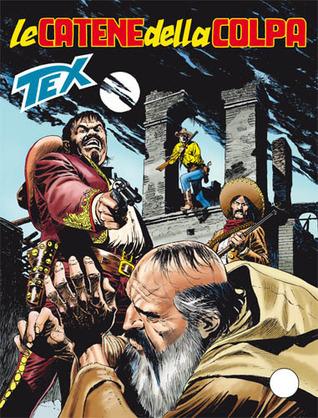 Tex n. 625: Le catene della colpa Pasquale Ruju