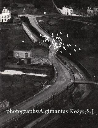 Photographs Algimantas Kezys
