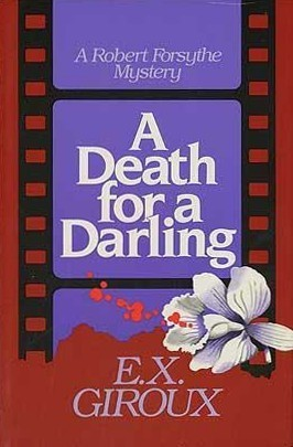 A Death For A Darling  by  E.X. Giroux