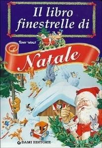 Il libro finestrelle di Natale Tony Wolf