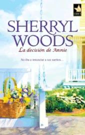La decisión de Annie Sherryl Woods