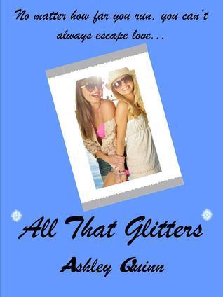 All That Glitters  by  Ashley Quinn