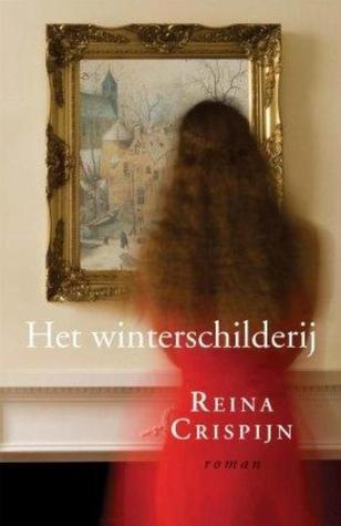 Het winterschilderij Reina Crispijn