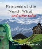 Princess of the North Wind  by  Frederick Anderson