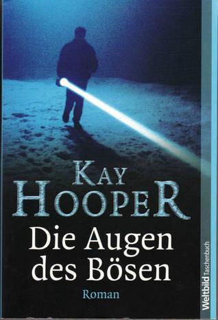 Die Augen des Bösen  by  Kay Hooper
