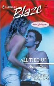 All Tied Up (Harlequin Blaze #24)  by  Alison Kent