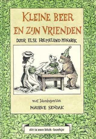 Kleine beer en zijn vrienden Else Holmelund Minarik