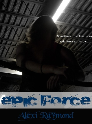 Epic Force Alexi Raymond