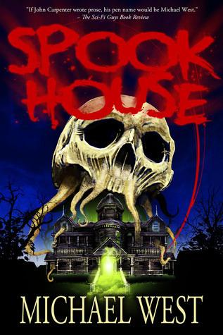 Spook House (Harmony, Indiana, #3) Michael  West