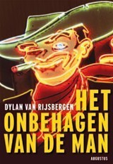 Het onbehagen van de man Dylan van Rijsbergen
