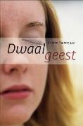 Dwaalgeest  by  Kristen Heitzmann