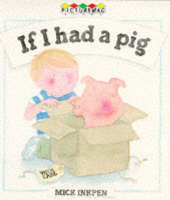 If I Had a Pig Mick Inkpen