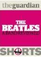 The Beatles A Band Reviewed  by  The Guardian