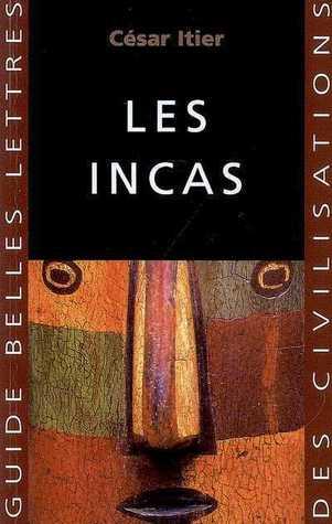 Les Incas  by  César Itier