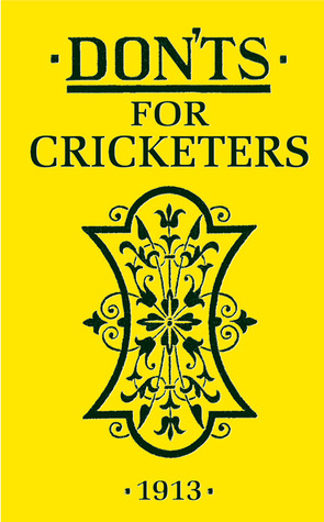 Donts for Cricketers Anonymous