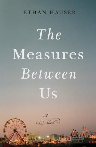 The Measures Between Us Ethan Hauser