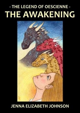 The Awakening (The Legend of Oescienne #3)  by  Jenna Elizabeth Johnson
