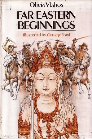 Far Eastern Beginnings  by  Olivia Vlahos