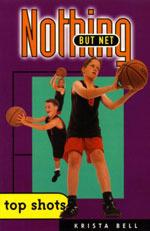 Nothing But Net (Top Shots, #4) Krista Bell