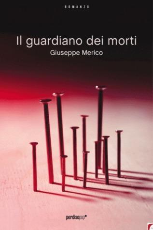Il guardiano dei morti  by  Giuseppe Merico