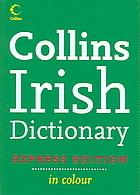 Collins Irish Dictionary  by  Séamus Mac Mathúna