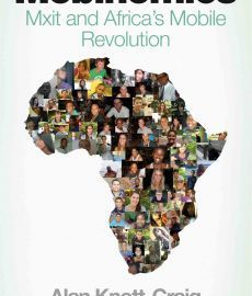 Mobinomics : Mxit and Africas Mobile Revolution  by  Alan Knott-Craig