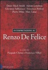Interpretazioni su Renzo De Felice Pasquale Chessa