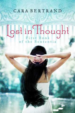 Lost In Thought (First Book of the Sententia) Cara Bertrand