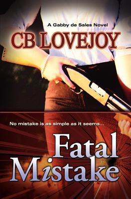 Critical Error (A Gabby Desales Novel) C.B. Lovejoy