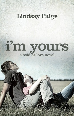 Im Yours (Bold As Love, #2)  by  Lindsay Paige