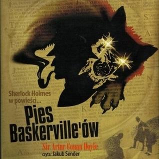 Sherlock Holmes: Pies Baskervilleów (Sherlock Holmes #5)  by  Arthur Conan Doyle