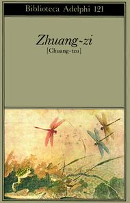 Zhuang-zi [Chuang-tzu]  by  Zhuangzi