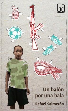 Un balón por una bala Rafael Salmerón
