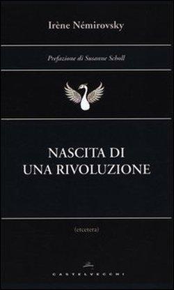 Nascita di una rivoluzione Irène Némirovsky