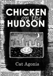 Chicken on the Hudson  by  Dallas Athent