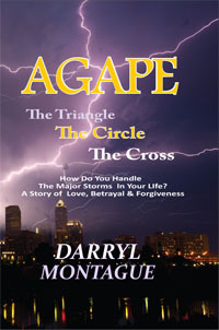 AGAPE: The Triangle, The Circle, The Cross  by  Darryl Montague