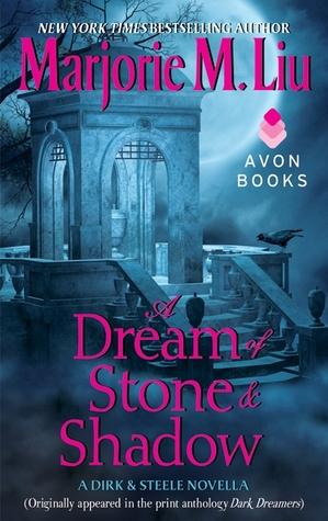 A Dream of Stone & Shadow (Dirk & Steele, #4) Marjorie M. Liu