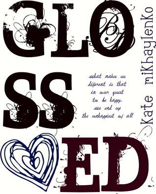 Glossed  by  Kate Mikhaylenko
