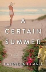 A Certain Summer  by  Patricia Beard