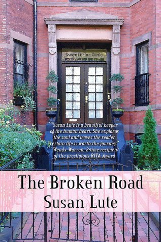 The Broken Road  by  Susan Lute